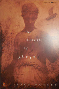 The Descent of Alette (Inscribed) by  Alice Notley - Paperback - Signed First Edition - 1992 - from Derringer Books (SKU: 30421)
