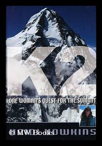 K2 : one woman's quest for the summit / by Heidi Howkins