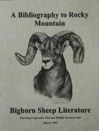 A Bibliography to Rocky Mountain Bighorn Sheep Literature