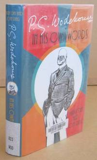 P. G. Wodehouse 'In His Own Words'