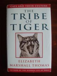 image of The Tribe of Tiger  -  Cats and Their Culture