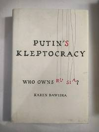 image of Putin's Kleptocracy: Who Owns Russia?