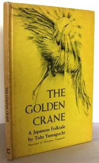 The golden crane : a Japanese Folktale