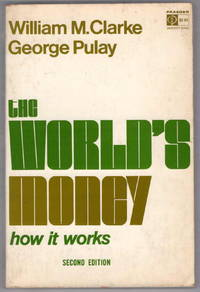 The World's Money: How It Works