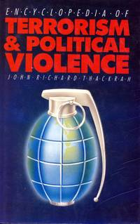 Encyclopedia of Terrorism and Political Violence