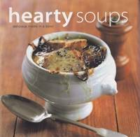 Hearty Soups: delicious meals in a bowl
