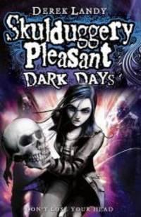 Dark Days (Skulduggery Pleasant)