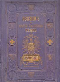 Illustriete Geschichte Des Deutsch-franzosischen Kriegs 1870 Und 1871