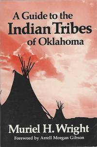 A GUIFE TO THE INDIAN TRIBES OF OKLAHOMA