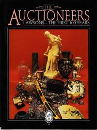 The Auctioneers: Lawsons The First 100 Years