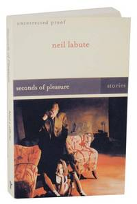 Seconds of Pleasure (Uncorrected Proof)