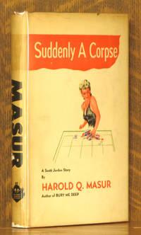 image of SUDDENLY A CORPSE - A SCOTT JORDAN STORY