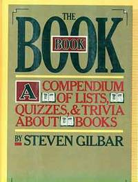 image of The Book Book: A Compendium of Lists, Quizzes, & Trivia about Books. First edition.