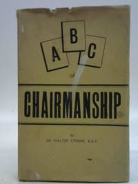 A. B. C. Of Chairmanship. All About Meetings And Conferences