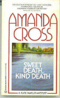 Sweet Death, Kind Death : A Kate Fansler Mystery