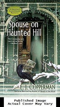 image of Spouse on Haunted Hill (A Haunted Guesthouse Mystery)