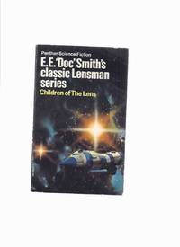 Children of the Lens, Book 6 in the Lensmen Series ---by E E Doc Smith ( Volume six )