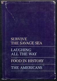 "Newsweek Condensed Books. ""Survive the Savage Sea"", ""Laughing All the Way"", ""Food in History"", ""The Americans"""