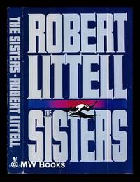 image of The sisters : a novel / Robert Littell
