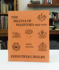 image of The Militia of Manitoba 1883-1979; A Study of Infantry_Cavalry Regiments Since 1883