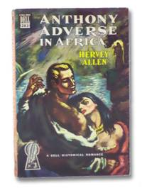 Anthony Adverse in Africa (Dell Mapback No. 283)