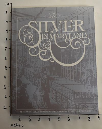 Baltimore, MD: Maryland Historical Society, 1983. Softcover. VG, owner's name on cover, light shelf ...