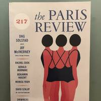 The Paris Review No. 217, Summer 2016 (Signed by Cusk and Szalay)