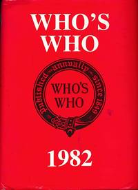 Who's Who 1982. An Annual Biographical Dictionary