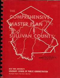 THE COMPREHENSIVE MASTER PLAN FOR SULLIVAN COUNTY, NEW YORK.