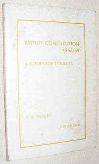 British Constitution 1968/69: a Survey for Students