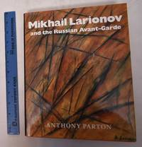 Mikhail Larionov and the Russian Avant-Garde