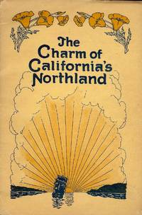 THE CHARM OF CALIFORNIA'S NORTHLAND