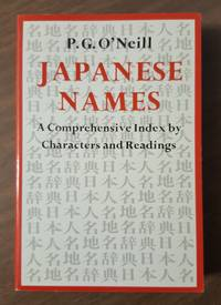 Japanese Names : A Comprehensive Index by Characters and Readings
