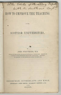 How to improve the teaching in the Scottish universities.