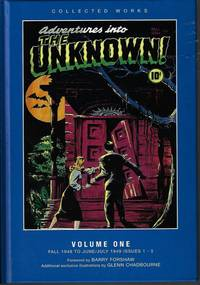 image of ADVENTURES INTO THE UNKNOWN Collected Works Volume One (1), Fall 1948 to June/July 1949, Issues 1-5