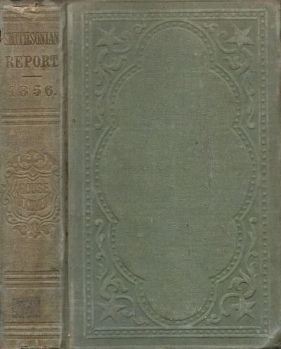 Washington DC: Cornelius Wendell, 1857. First Edition. Hardcover. Good. Octavo. , 467 pages. Illustr...