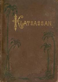 Klatsassan, and Other Reminiscences of Missionary Life in British Columbia