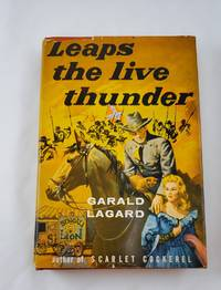 Leaps the Live Thunder by  Garald Lagard - First Edition - 1955-01-01 - from Third Person Books (SKU: L4LTLT)