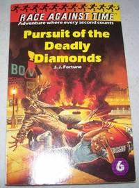 Race Against Time #6: Pursuit of the Deadly Diamonds
