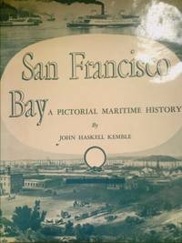 image of San Francisco Bay : A Pictorial Maritime History
