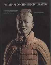 7000 YEARS OF CHINESE CIVILIZATION