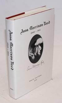 Anna Morrison Reed 1849 - 1921, edited by: John E. Keller