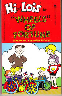 """Hi and Lois in """"Wheels"""" of Fortune"""