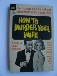 How toMurder Your Wife