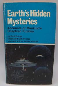 image of Earth's Hidden Mysteries: Accounts of Mankind's Unsolved Puzzles