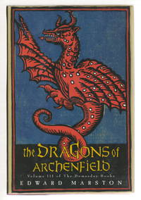 image of THE DRAGONS OF ARCHENFIELD: Volume III of the Doomsday Books.