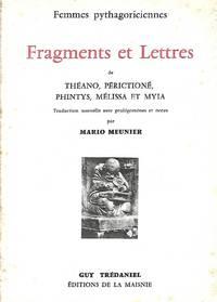 Fragments et lettres de Théano, Périctioné, Phintys, Mélissa et Myia,...