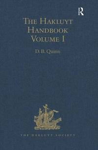 The Hakluyt Handbook: Volume I: v. 1 (Hakluyt Society, Second Series)