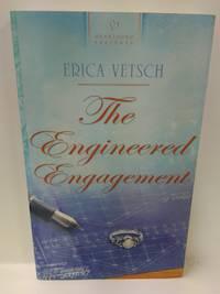 The Engineered Engagement