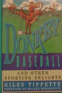 Donkey Baseball and Other Sporting Delights